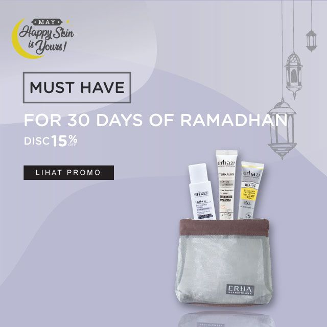 Must Have For Ramadhan | Erha Online Official Ecommerce Store